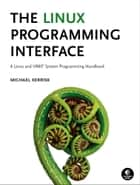 Linux Programming Interface ebook by Michael Kerrisk