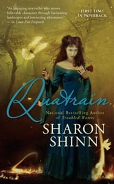 Quatrain ebook by Sharon Shinn