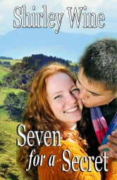 Seven For A Secret - A New Zealand rural romance ebook by Shirley Wine