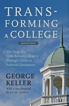 Transforming a College ebook by George Keller,Leo M. Lambert