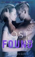 Lost & Found - MY HEART IS YOURS, #3 ebook by Teri McGill