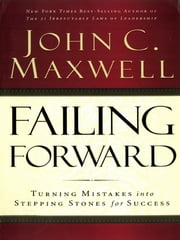 Failing Forward ebook by John C. Maxwell