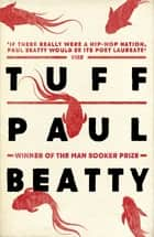 Tuff ebook by Paul Beatty