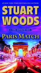 Paris Match ebook by Stuart Woods