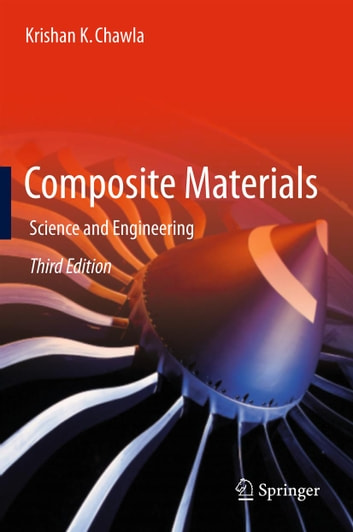 Composite Materials - Science and Engineering ebook by Krishan K. Chawla