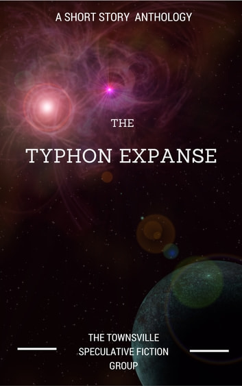 The Typhon Expanse ebook by Townsville Speculative Fiction Writer's Group