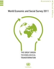 World Economic and Social Survey 2011 ebook by United Nations