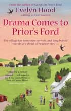 Drama Comes To Prior's Ford - Number 2 in Series ebook by Eve Houston