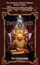 The Swordsheath Scroll ebook by Dan Parkinson