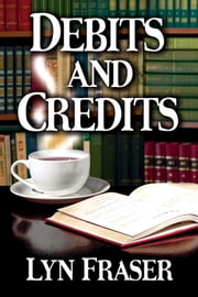 Debits and Credits ebook by Lyn Fraser
