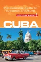Cuba - Culture Smart! ebook by Russell Maddicks