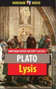 Lysis ebook by Plato,Benjamin Jowett (Translator)