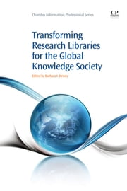 Transforming Research Libraries for the Global Knowledge Society ebook by