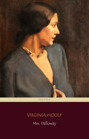 Mrs. Dalloway [novel] ebook by V. Woolf
