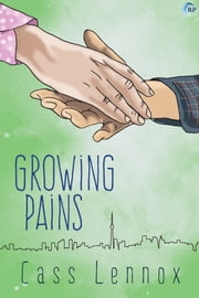 Growing Pains ebook by Cass Lennox