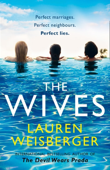 The Wives ebook by Lauren Weisberger