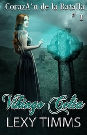 Vikingo Celta ebook by Lexy Timms