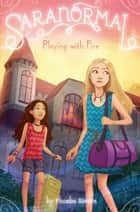 Playing with Fire ebook by Phoebe Rivers