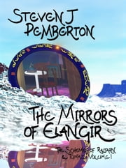 The Mirrors of Elangir ebook by Steven J Pemberton