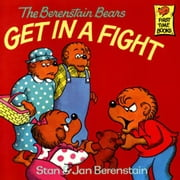 Berenstain Bears Get in a Fight, The ebook by Berenstain, Stan