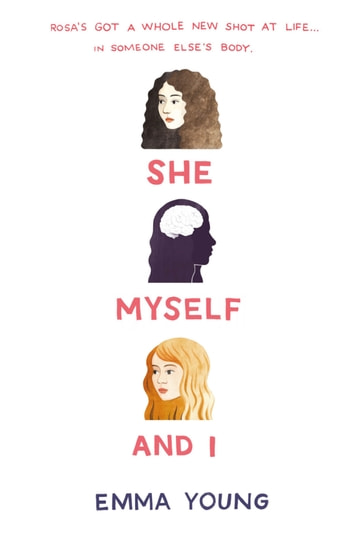 She, Myself, and I ebook by Emma Young