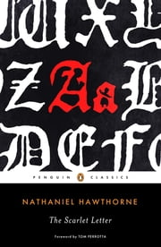 The Scarlet Letter ebook by Nathaniel Hawthorne,Robert Milder,Tom Perrotta,Thomas E. Connolly