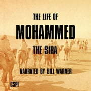 Life of Mohammed, The audiobook by Bill Warner, PhD
