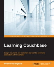 Learning Couchbase ebook by Henry Potsangbam