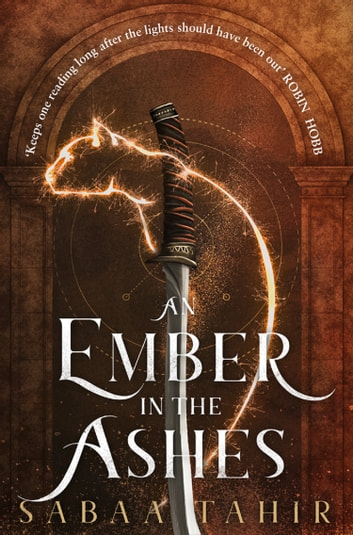 An Ember in the Ashes (Ember Quartet, Book 1) ebook by Sabaa Tahir