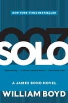 Solo ebook by William Boyd