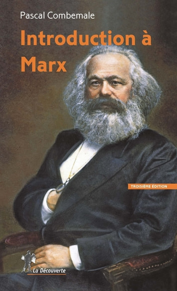 Introduction à Marx eBook by Pascal COMBEMALE