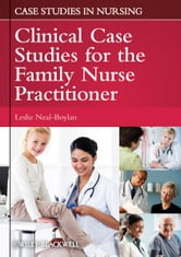 Clinical Case Studies for the Family Nurse Practitioner ebook by