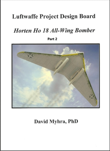Horten Ho 18 All-Wing Bomber-Part 1 ebook by David Myhra
