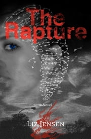 The Rapture ebook by Liz Jensen