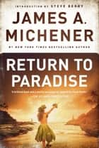 Return to Paradise ebook by James A. Michener,Steve Berry