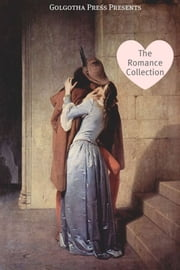 The Romance Collection ebook by The Bronte Family,F. Scott Fitzgerald,Jane Austen,Louisa May Alcott