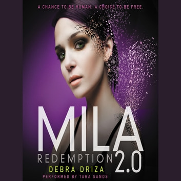 MILA 2.0: Redemption audiobook by Debra Driza