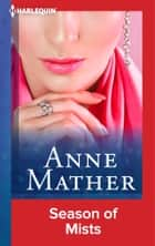 Season of Mists ebook by Anne Mather