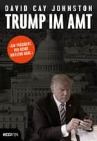 Trump im Amt ebook by David Cay Johnston