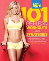 101 Get-Lean Workouts and Strategies for Women ebook by Muscle & Fitness Hers