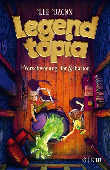 Legendtopia – Verschwörung der Schatten ebook by Lee Bacon
