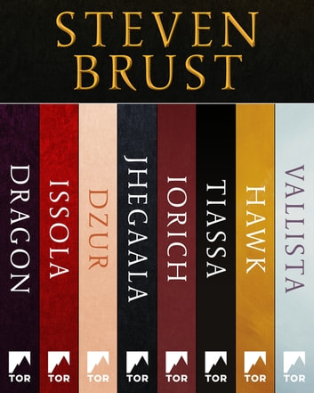 A Vlad Taltos Collection - Dragon, Issola, Dzur, Jhegaala, Iorich, Tiassa, Hawk, Vallista eBook by Steven Brust