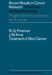 Treatment of Skin Cancer ebook by R.G. Freeman,J.M. Knox