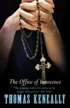 The Office of Innocence eBook by Thomas Keneally