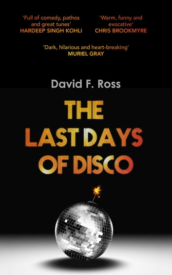 The Last Days of Disco ebook by David Ross