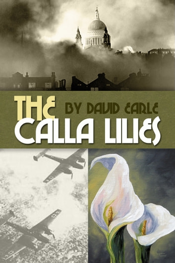 The Calla Lilies ebook by David Earle