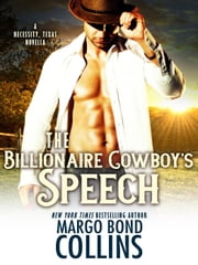 The Billionaire Cowboy's Speech ebook by Margo Bond Collins