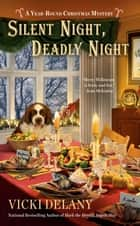 Silent Night, Deadly Night eBook by Vicki Delany