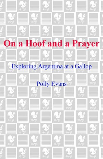 On a Hoof and a Prayer ebook by Polly Evans