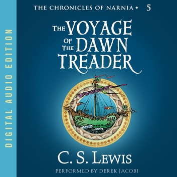Voyage of the Dawn Treader audiobook by C. S. Lewis